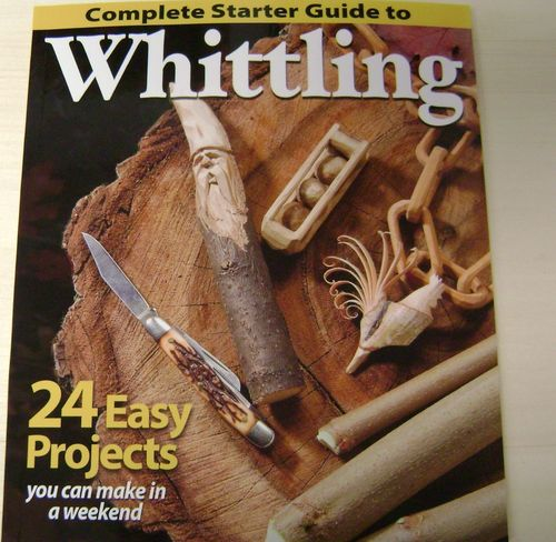 """Complete Starter Guide to Whittling"" - #409/09"