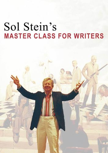 Sol Stein's Master Class for Writers